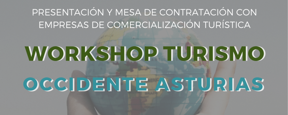Workshop Turismo Occidente de Asturias